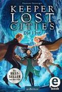 Cover-Bild zu Messenger, Shannon: Keeper of the Lost Cities - Die Flut (Keeper of the Lost Cities 6) (eBook)
