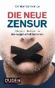 Cover-Bild zu Die neue Zensur (eBook) von Bommarius, Christian