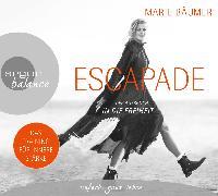 Cover-Bild zu Escapade: Der Aufbruch in die Freiheit von Bäumer, Marie