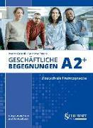 Cover-Bild zu Geschäftliche Begegnungen A2+ von Grigull, Ingrid