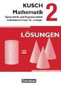 Cover-Bild zu Bödeker, Sandra: Kusch: Mathematik, Ausgabe 2013, Band 2, Geometrie und Trigonometrie (12. Auflage), Aufgabensammlung, Mit Lösungswegen