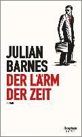 Cover-Bild zu Der Lärm der Zeit (eBook) von Barnes, Julian