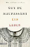 Cover-Bild zu Ein Leben (eBook) von de Maupassant, Guy