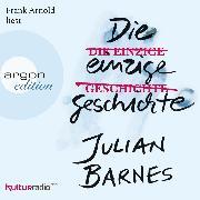 Cover-Bild zu Die einzige Geschichte (Ungekürzte Lesung) (Audio Download) von Barnes, Julian