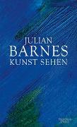 Cover-Bild zu Kunst sehen von Barnes, Julian