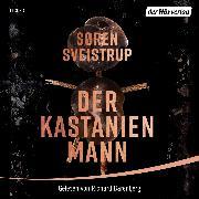 Cover-Bild zu Der Kastanienmann (Audio Download) von Sveistrup, Søren
