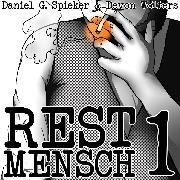 Cover-Bild zu Restmensch 1 (Audio Download) von Spieker, Daniel