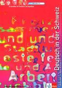 Cover-Bild zu Deutsch in der Schweiz. Kursbuch - Deutsch in der Schweiz von Maurer, Ernst