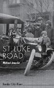 Cover-Bild zu Januska, Michael: St. Luke Road (eBook)