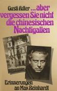 """Cover-Bild zu """"...vergessen Sie nicht die chinesischen Nachtigallen."""" (eBook) von Adler, Gusti"""