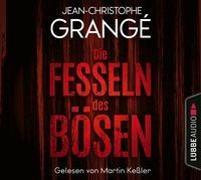 Cover-Bild zu Grangé, Jean-Christophe: Die Fesseln des Bösen