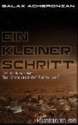 Cover-Bild zu Ein kleiner Schritt (eBook) von Acheronian, Galax