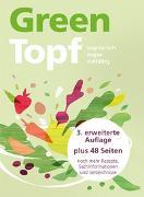 GreenTopf von Autorinnen- und Autorenteam