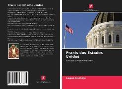 Cover-Bild zu Praxis dos Estados Unidos von Adebajo, Segun
