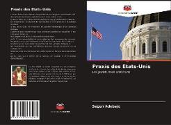 Cover-Bild zu Praxis des États-Unis von Adebajo, Segun