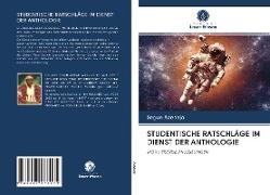 Cover-Bild zu STUDENTISCHE RATSCHLÄGE IM DIENST DER ANTHOLOGIE von Adebajo, Segun