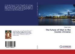 Cover-Bild zu The Future of Man in the Cosmic Universe von Adebajo, Segun