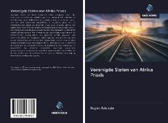 Cover-Bild zu Verenigde Staten van Afrika Praxis von Adebajo, Segun