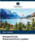 Cover-Bild zu Weltgeschichte Wissenschaftliche Updates von Adebajo, Segun