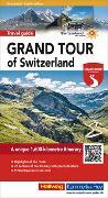 Grand Tour of Switzerland Touring Guide english von Baumgartner, Roland