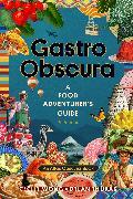 Gastro Obscura von Wong, Cecily