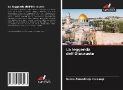 Cover-Bild zu La leggenda dell'Olocausto von Ahmadinejadfarsangi, Naiem