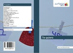 Cover-Bild zu Te quiero von Ahmadinejadfarsangi, Naiem