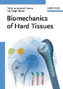 Cover-Bild zu Biomechanics of Hard Tissues (eBook) von Ahmed, Waqar (Hrsg.)