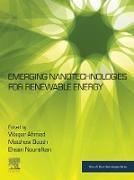 Cover-Bild zu Emerging Nanotechnologies for Renewable Energy (eBook) von Ahmed, Waqar (Hrsg.)