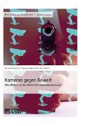 Cover-Bild zu Kameras gegen Gewalt. Wie effektiv ist die öffentliche Videoüberwachung? (eBook) von Ott, Florian Philipp
