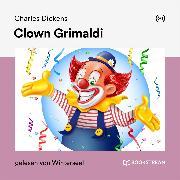Cover-Bild zu Clown Grimaldi (Audio Download) von Dickens, Charles