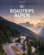 Cover-Bild zu Roadtrips Alpen von Weindl, Georg