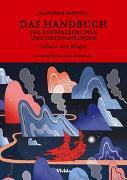 Cover-Bild zu Das Handbuch für Zauberlehrlinge und Hexenanfänger von Matteoni, Francesca