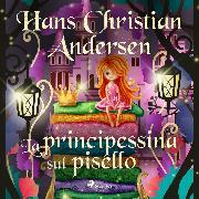 Cover-Bild zu La principessina sul pisello (Audio Download) von Andersen, H.C.