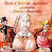 Cover-Bild zu A pastora e o limpa-chaminés (Audio Download) von Andersen, H.C.