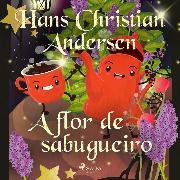 Cover-Bild zu A flor de sabugueiro (Audio Download) von Andersen, H.C.