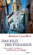 Cover-Bild zu Das Bild der Pyramide von Camilleri, Andrea