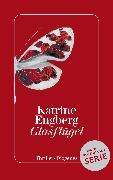Cover-Bild zu Glasflügel von Engberg, Katrine