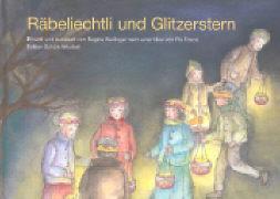 Cover-Bild zu Räbeliecht und Glitzerstern von Wellinger, Regina