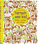 Cover-Bild zu Tierisch was los! von Robson, Kirsteen (Text von)