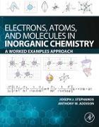 Cover-Bild zu Electrons, Atoms, and Molecules in Inorganic Chemistry (eBook) von Stephanos, Joseph J.