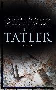 Cover-Bild zu The Tatler (Vol. 1-4) (eBook) von Steele, Richard