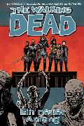 Cover-Bild zu The Walking Dead 22: Ein neuer Anfang (eBook) von Kirkman, Robert