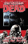 Cover-Bild zu The Walking Dead 23: Dem Flüstern folgt der Schrei (eBook) von Kirkman, Robert