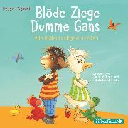 Cover-Bild zu Blöde Ziege - Dumme Gans (Audio Download) von Abedi, Isabel