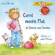 Cover-Bild zu Conni macht Mut in Zeiten von Corona (Meine Freundin Conni - ab 3) (Audio Download) von Schneider, Liane