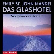 Cover-Bild zu Das Glashotel (Audio Download) von Mandel, Emily St. John