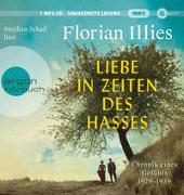 Liebe in Zeiten des Hasses von Illies, Florian