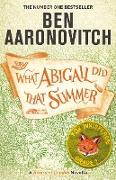 Cover-Bild zu What Abigail Did That Summer (eBook) von Aaronovitch, Ben