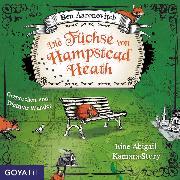 Cover-Bild zu Die Füchse von Hampstead Heath. Eine Abigail-Kamara-Story (Audio Download) von Aaronovitch, Ben